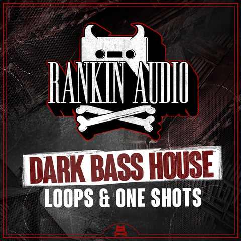 Dark Bass House - Loops And Oneshots