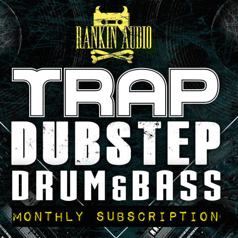 Dubstep, DNB & Trap Subscription