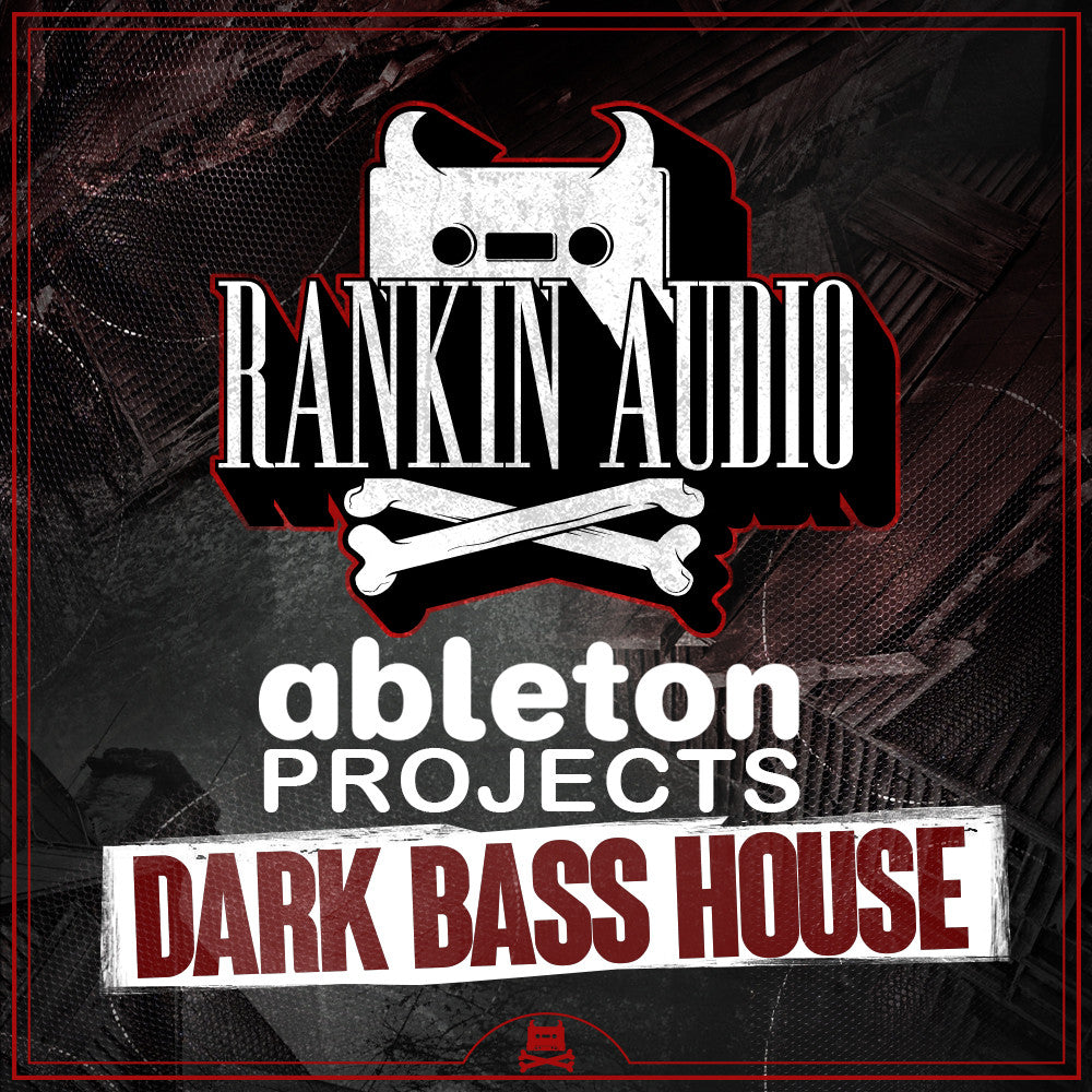 Dark Bass House - Ableton Projects
