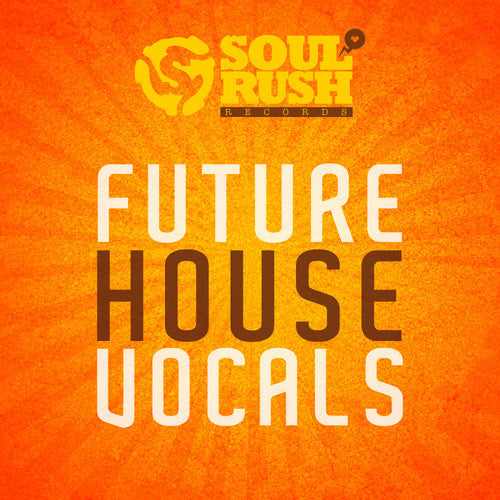Future House Vocals 1