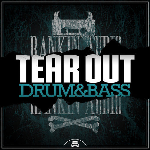 Tear Out Drum & Bass