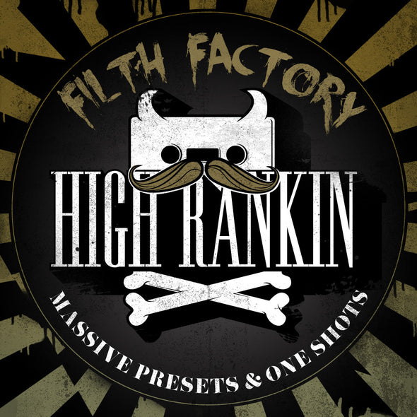 High Rankin's Filth Factory