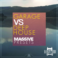 Garage Vs Deep House - Massive Presets