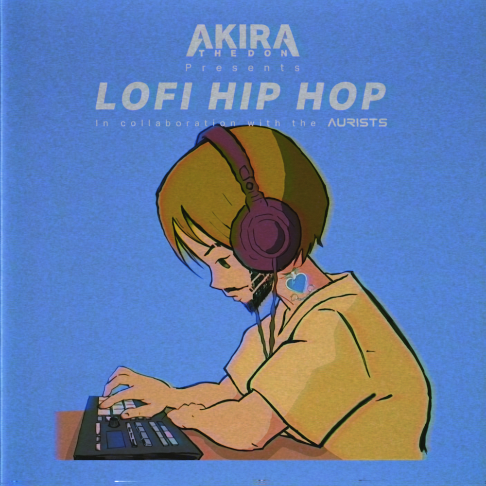 Akira The Don - Lofi Hip Hop