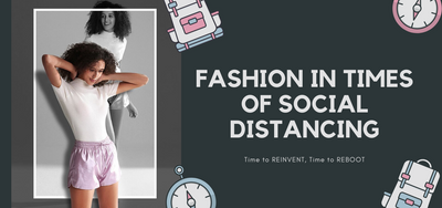 Fashion in times of Social Distancing