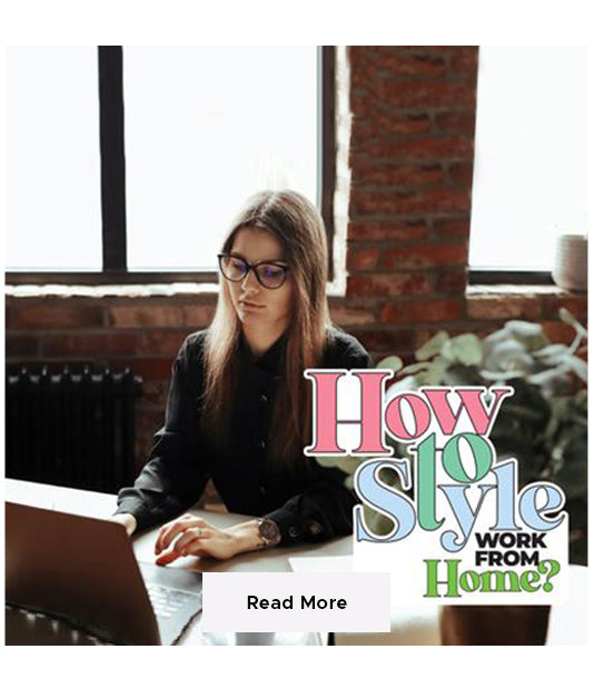 how to style work from home