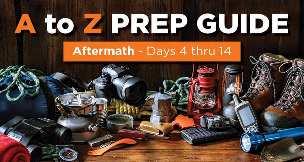 A to Z Emergency Prep Guide: The First Two Weeks - Be Prepared - Emergency Essentials