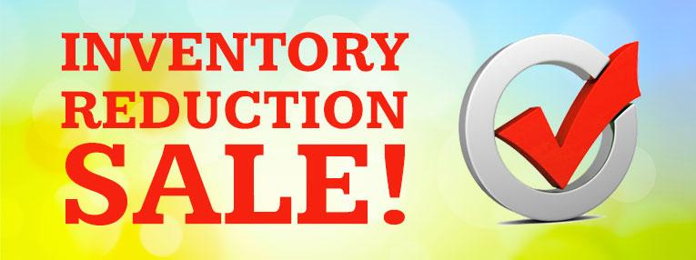 Last Chance to Get Inventory Reduction Sale Items