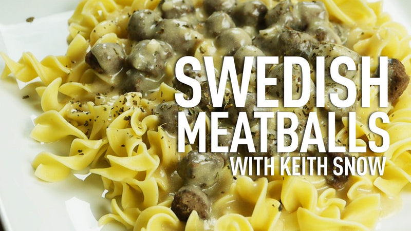 Swedish Meatballs Recipe with Chef Keith Snow