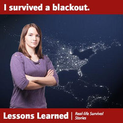 Lessons Learned, Volume 1: Natalie Survived the Northeast Blackout of 2003