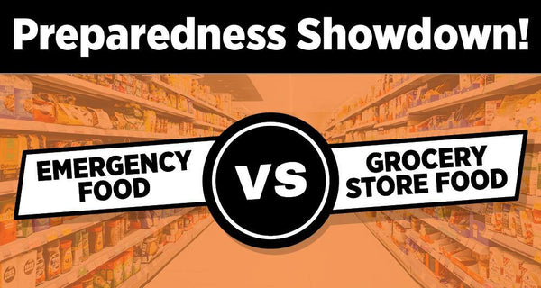 Emergency Food Vs. Grocery Store Food: What's the REAL Difference? - Be Prepared - Emergency Essentials