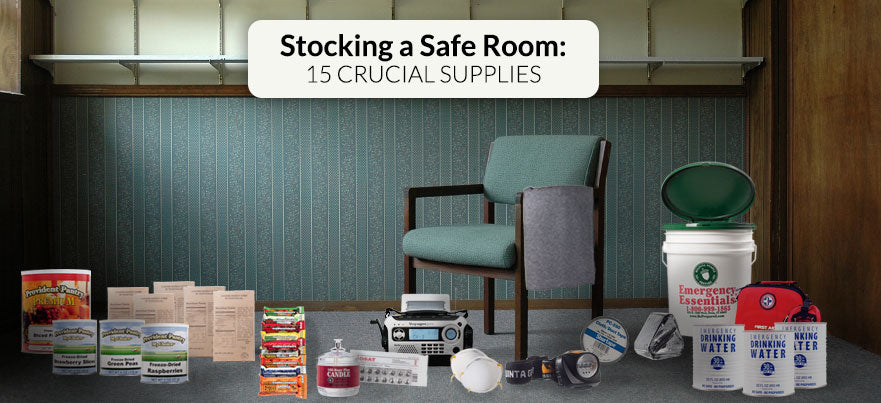 As you stock your safe room make sure to keep these crucial supplies on hand