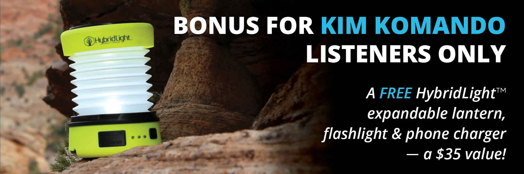 Bonus For Kim Komando Listeners–Free HybridLight