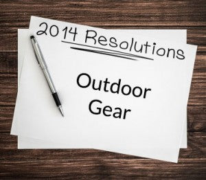 Prepper Style New Year's Resolutions: Outdoor Gear