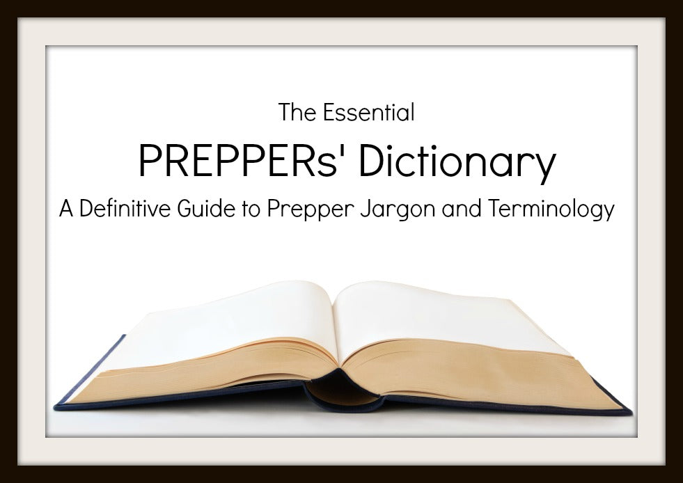 The Essential Preppers' Dictionary | Emergency Essentials Blog