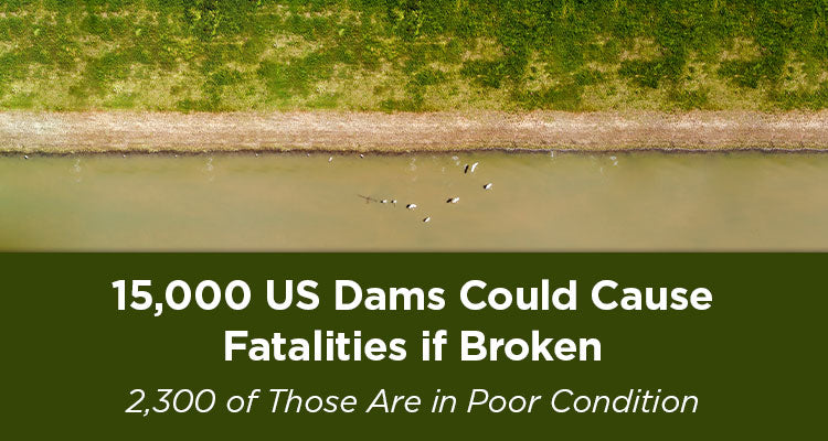 15,000 US Dams Could Fail
