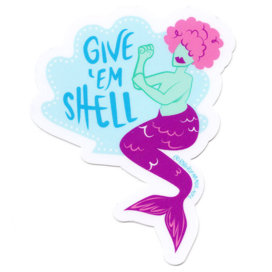 Give 'Em Shell Mermaid Sticker