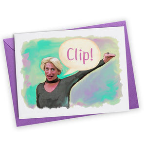 """Clip!"" Greeting Card"