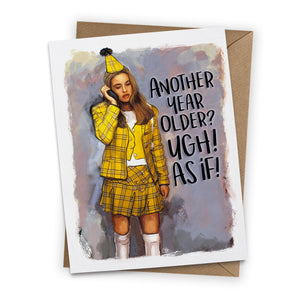 "Clueless ""As If"" Birthday Greeting Card"