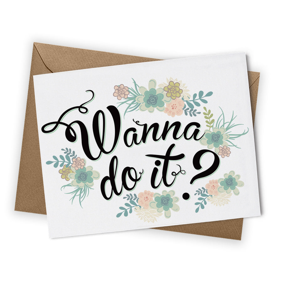 Wanna Do It Card