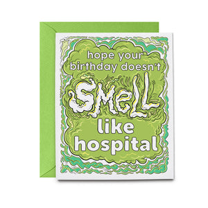 Hospital Smell Housewives Greeting Card