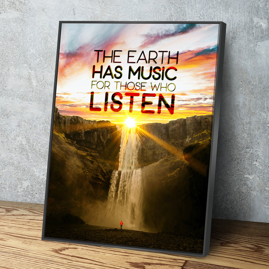 Earth Has Music For Those Who Listen