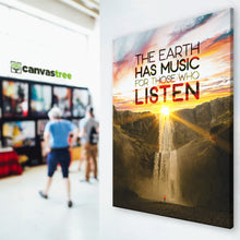 Load image into Gallery viewer, Earth Has Music For Those Who Listen