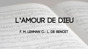 L'amour de Dieu (The love of God)