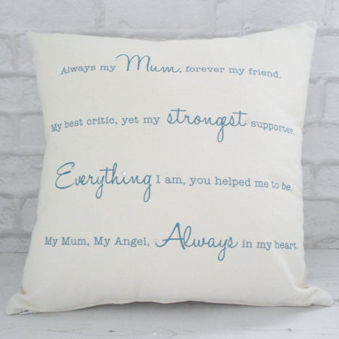 Always my mum... Cushion