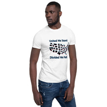 Load image into Gallery viewer, United We Stand, Divided We Fall, US Map, Short-Sleeve Unisex T-Shirt