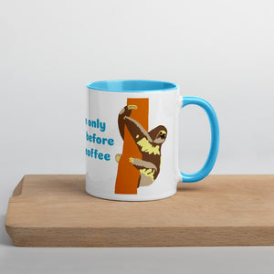 Funny sloth, Early morning coffee, Mug with Color Inside