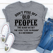Don't Piss Off Old People Women's T-shirt