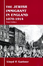 The Jewish Immigrant in England 1870-1914