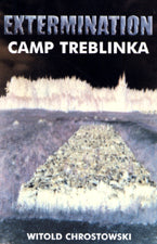 Extermination Camp Treblinka