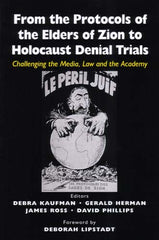 From the Protocols of the Elders of Zion to Holocaust Denial Trials
