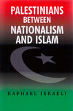 Palestinians between Nationalism and Islam