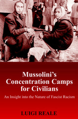 Mussolini's Concentration Camps for Civilians