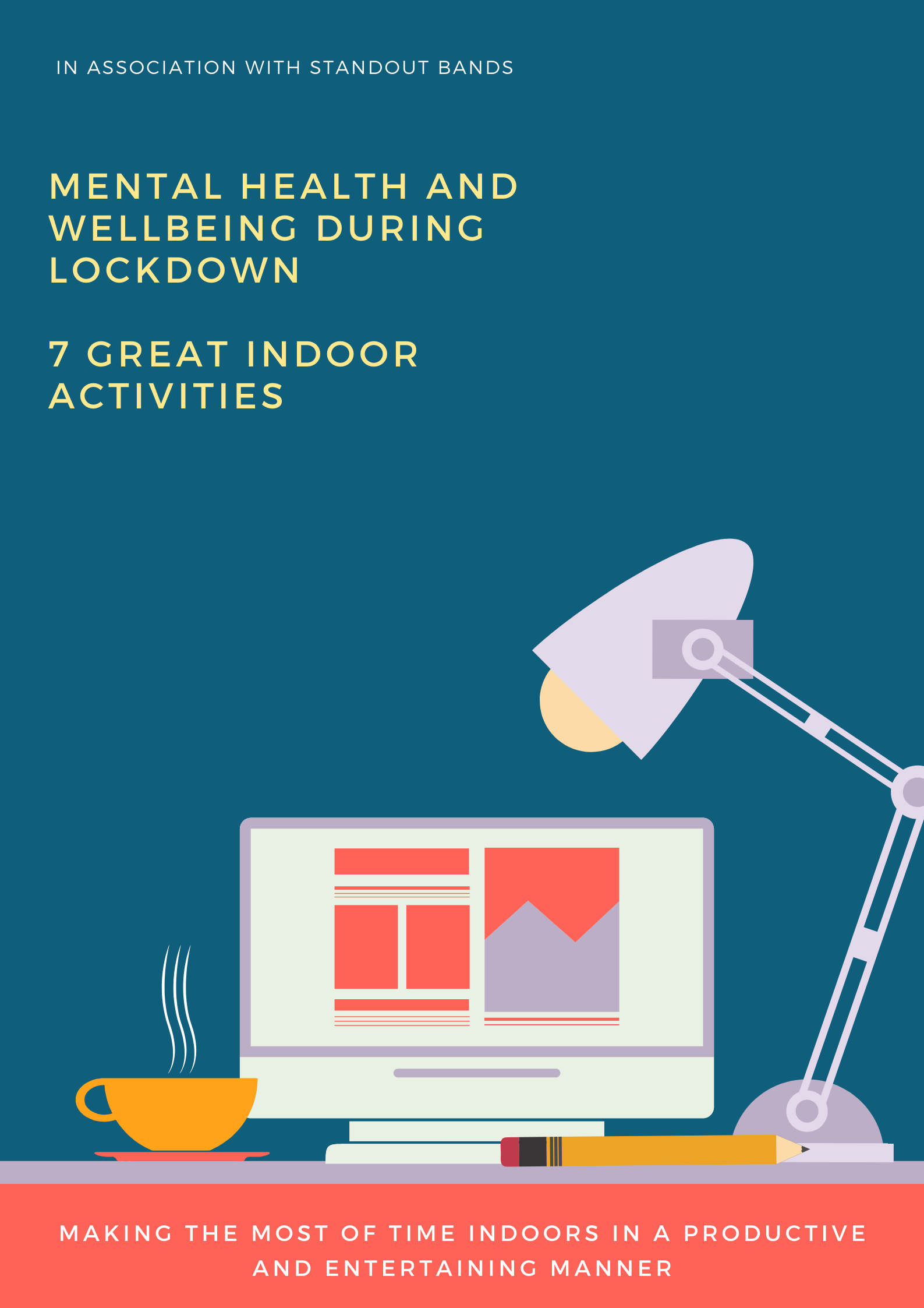 Mental Health and Wellbeing during Lockdown - 7 Great Indoor Activities