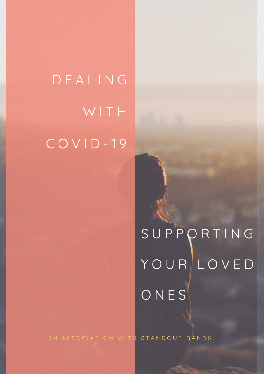Mental Health and Wellbeing: Supporting Your Loved Ones in the Time of Coronavirus