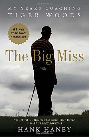 best-golf-books-ace-of-clubs-golf-company-the-big-miss-tiger-woods