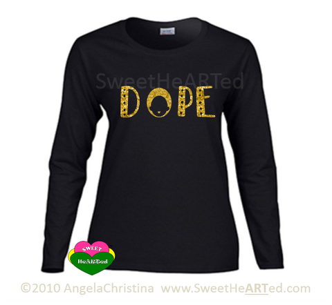Dope -Long sleeve Tee (Gold Glitter on Blk)