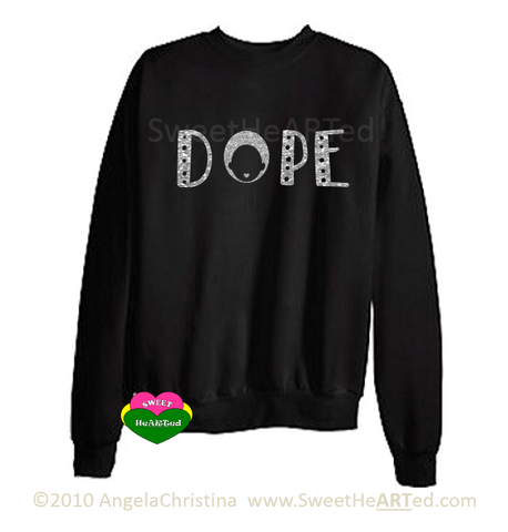Dope -Sweat Shirt (Gold Silver on Blk)