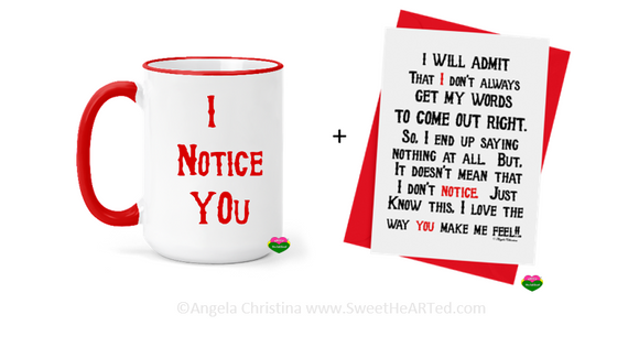 Mug & Card Set -I Notice You