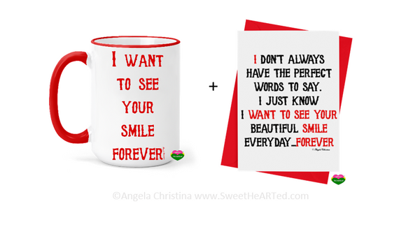 Mug & Card Set -I Want to See Your Smile Forever