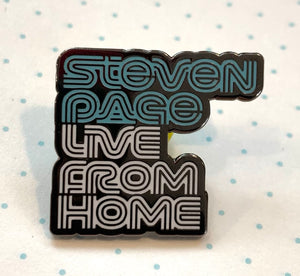 3 pack of 1 inch hard enamel pins - Steven Page Live From Home, soup is a treat, #keep going