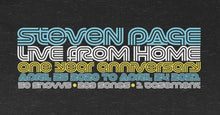 Load image into Gallery viewer, Steven Page Live From Home 1 Year Anniversary T-shirt