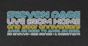 Steven Page Live From Home 1 Year Anniversary T-shirt