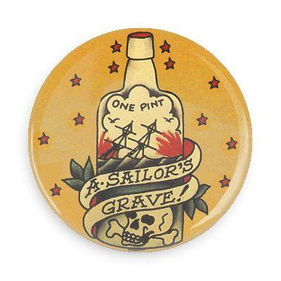 Sailor's Grave Button - TheOriginalUnderground