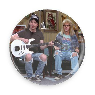 Wayne & Garth Button - TheOriginalUnderground