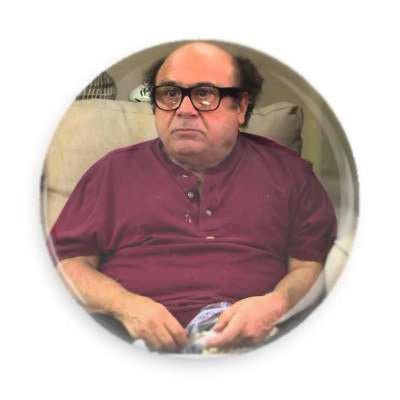 Danny Devito Always Sunny Button - Falstaff Trading / Nerd culture, Horror, B-movies, cult classic - uniquely cool / falstafftrading.com